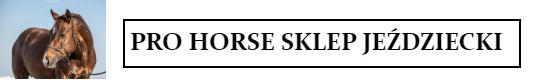 952b5ea42a3a5 PRO HORSE Sklep Jeździecki